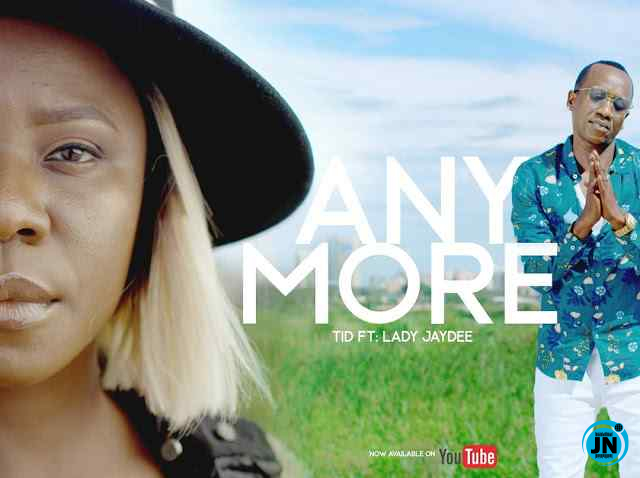 TID - Any More Ft. Lady Jaydee